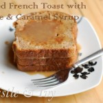 Spiced French Toast with Caramel Maple Syrup and Thanksgiving Roundup