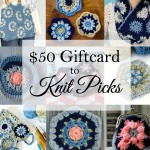 $50 Knit Picks Gift Card Giveaway