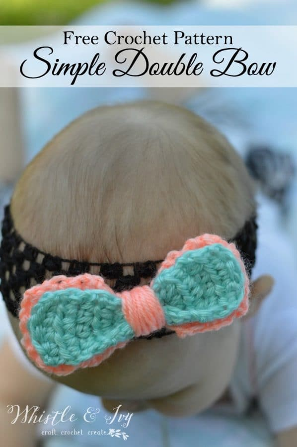 Simple Double Bow Crochet Pattern Whistle And Ivy