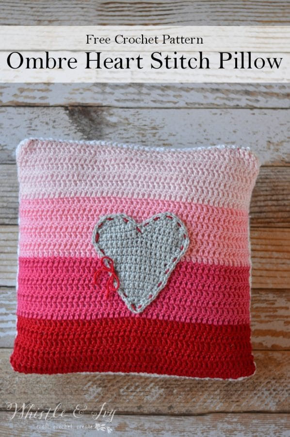 Ombre Heart Stitch Pillow -Crochet this beautiful pillow, a perfect touch of color for Valentine's Day | Free Pattern by Whistle and Ivy