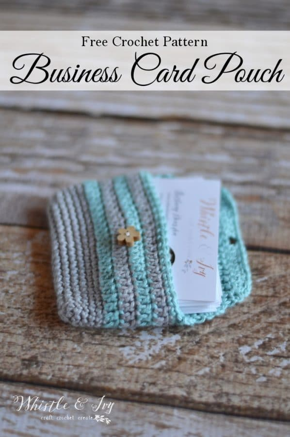 Crochet Business Card Pouch Whistle And Ivy