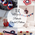12 Patriotic Crochet Projects
