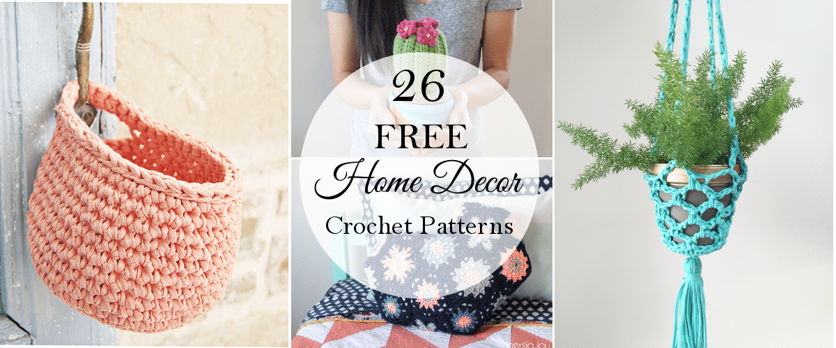 26 Free Crochet Decor Patterns Whistle And Ivy