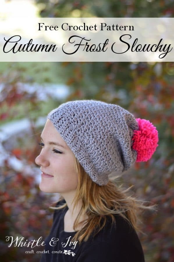 Autumn Frost Slouchy Hat Crochet Pattern Whistle And Ivy