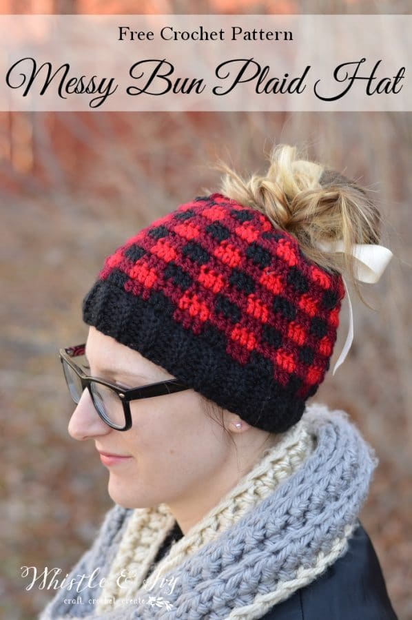Crochet Plaid Messy Bun Hat Free Crochet Pattern Whistle And Ivy