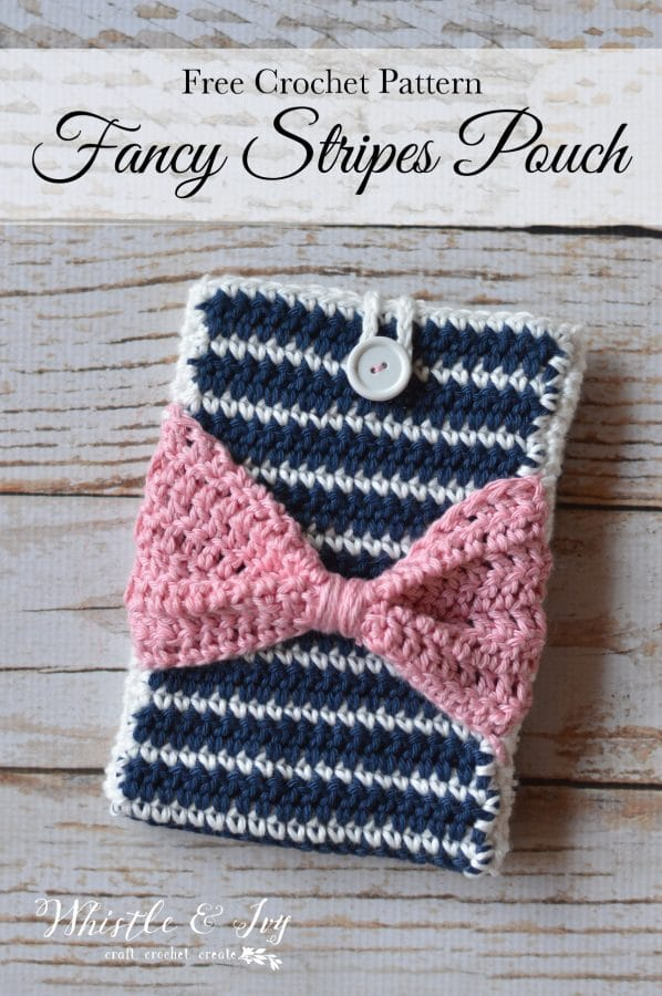 FREE Crochet Pattern: Fancy Stripes Device Pouch   Customize this fun pattern for any device you own. The bow is the perfect touch!
