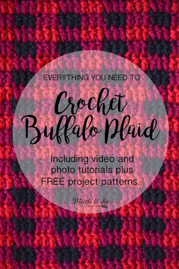 Crochet Buffalo Plaid - Learn how to make Buffalo Plaid with crochet! Using simple color changes, you can achieve this classic look!