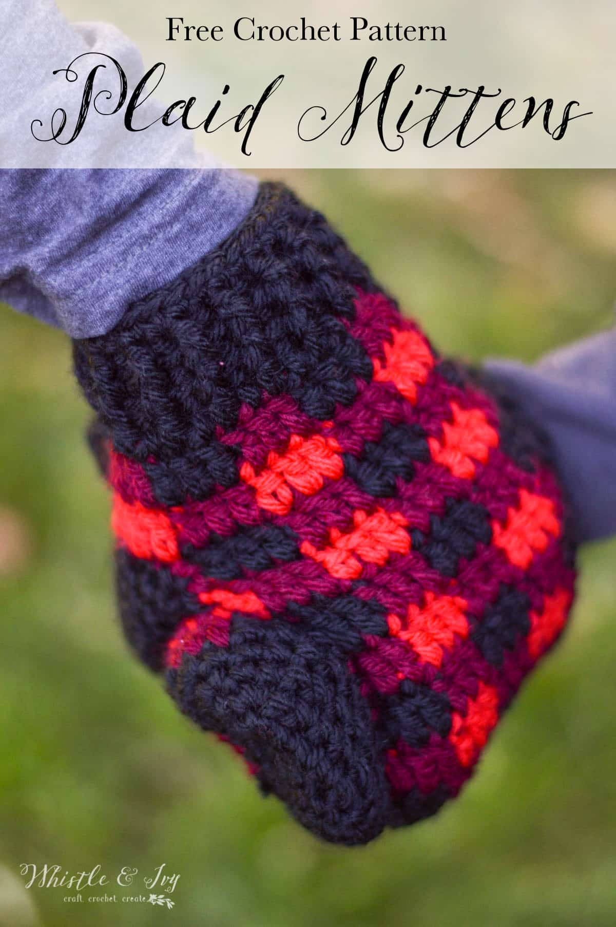Crochet Plaid Mittens - Free Crochet Pattern - Whistle and Ivy