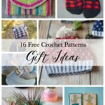 16 Crochet Gift Ideas (crochet gifts for any occasion) – A Free Crochet Pattern Collection