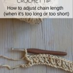 Crochet Tip: How to Fix a Foundation Chain that's too short or too long