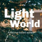 Light the World – A Holiday Tradition of Serving Others