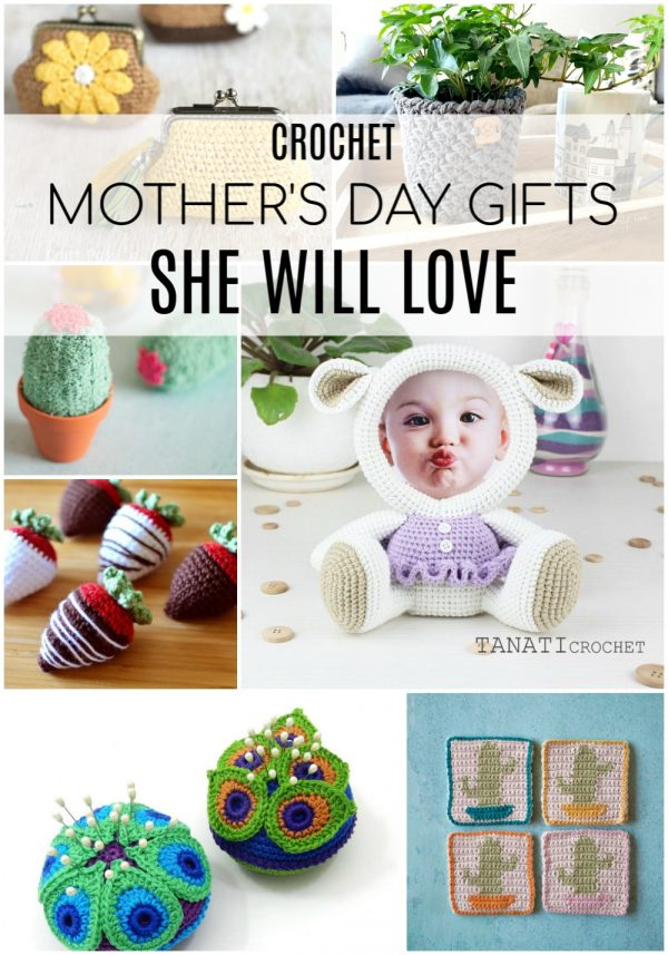 crochet list of Mother's Day gift ideas that you can crochet for mom