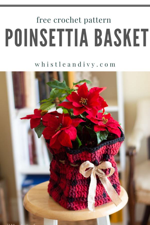 crochet plaid plant basket free crochet pattern Christmas gift poinsettia