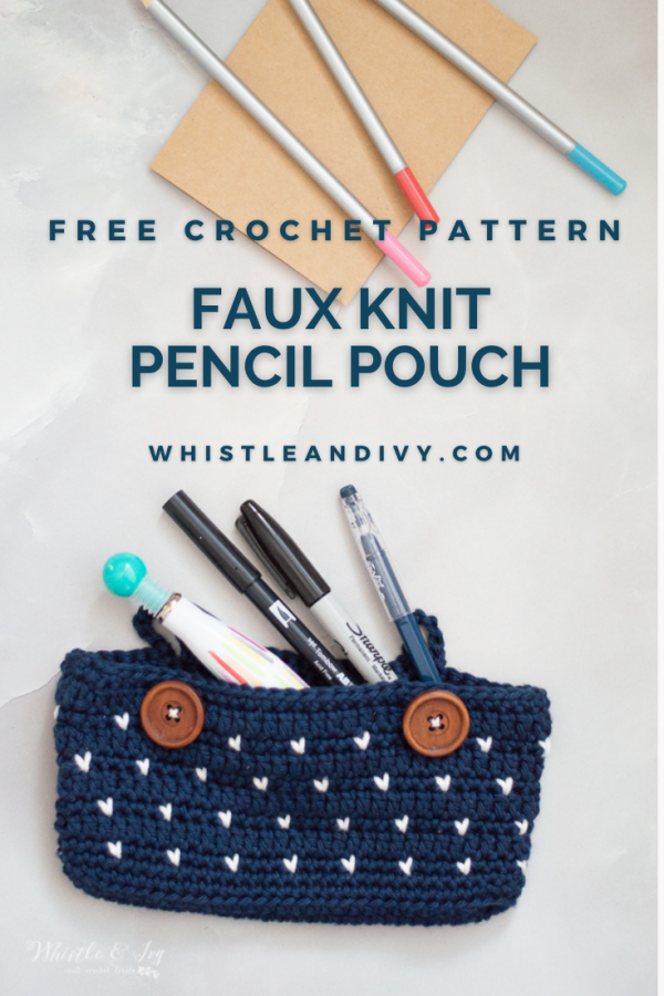 crochet pencil pouch free crochet pattern pencil case knit look